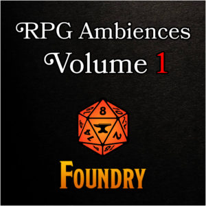 RPG Ambiences - Foundry Modules 1