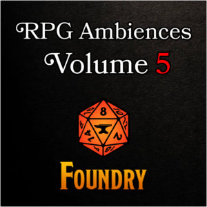 RPG Ambiences - Foundry Modules 5